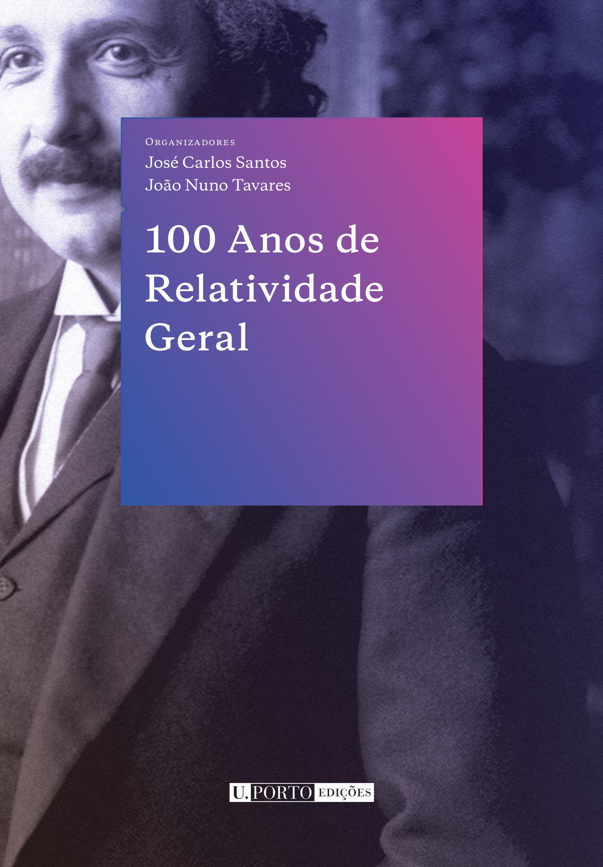 100 Anos de Relatividade Geral